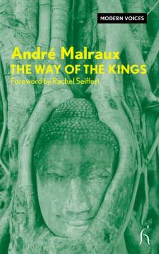 Way of the Kings - Hesperus Modern Voices S. (Paperback)