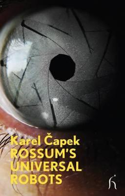 Rossum's Universal Robots - Modern Voices (Paperback)