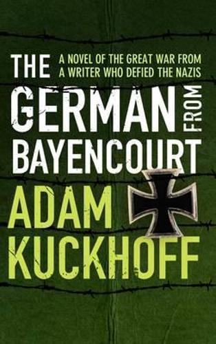 The German from Bayencourt (Paperback)