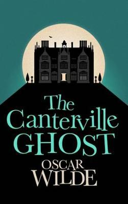 The Canterville Ghost (Paperback)