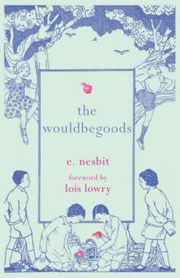 The Wouldbegoods (Paperback)
