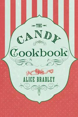 The Candy Cookbook (Paperback)