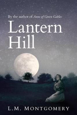 Lantern Hill (Paperback)