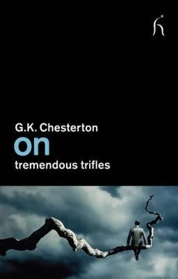 On Tremendous Trifles - On (Paperback)