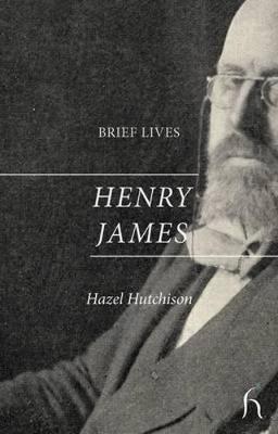 Brief Lives: Henry James - Brief Lives (Paperback)