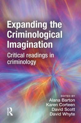 Expanding the Criminological Imagination (Hardback)