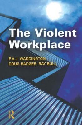The Violent Workplace (Hardback)