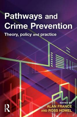 Pathways and Crime Prevention (Paperback)