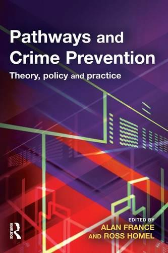 Pathways and Crime Prevention (Hardback)