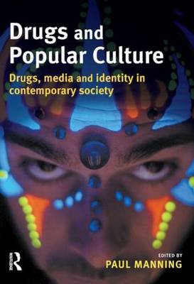 Drugs and Popular Culture (Paperback)