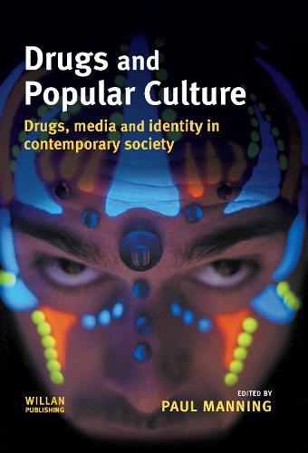 Drugs and Popular Culture (Hardback)