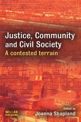 Justice, Community and Civil Society: A Contested Terrain (Hardback)