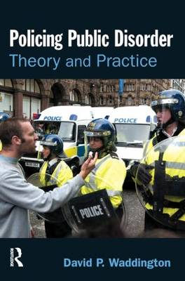 Policing Public Disorder (Paperback)