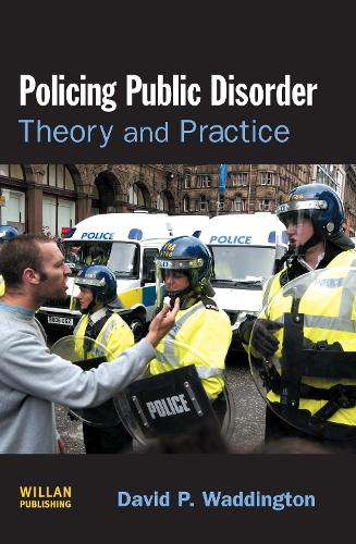 Policing Public Disorder (Hardback)