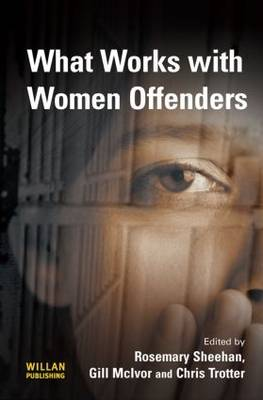 What Works With Women Offenders (Hardback)