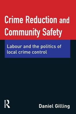 Crime Reduction and Community Safety (Paperback)