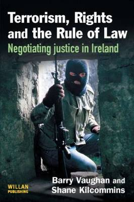Terrorism, Rights and the Rule of Law (Paperback)