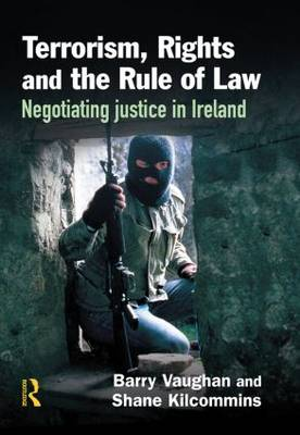Terrorism, Rights and the Rule of Law (Hardback)