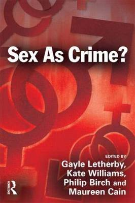 Sex as Crime? (Paperback)