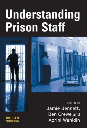 Understanding Prison Staff (Hardback)