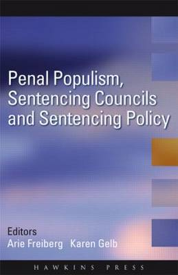 Penal Populism, Sentencing Councils and Sentencing Policy (Paperback)