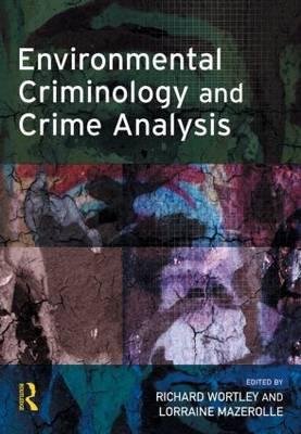 Environmental Criminology and Crime Analysis - Crime Science Series (Hardback)