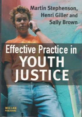 Effective Practice in Youth Justice (Paperback)