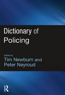Dictionary of Policing (Paperback)