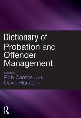 Dictionary of Probation and Offender Management (Paperback)