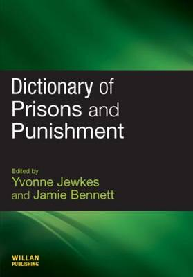 Dictionary of Prisons and Punishment (Paperback)