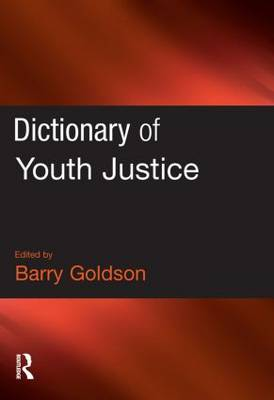 Dictionary of Youth Justice (Paperback)