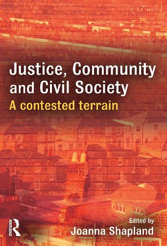 Justice, Community and Civil Society: A Contested Terrain (Paperback)