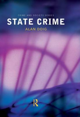 State Crime - Crime and Society Series (Hardback)