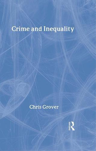 Crime and Inequality (Hardback)