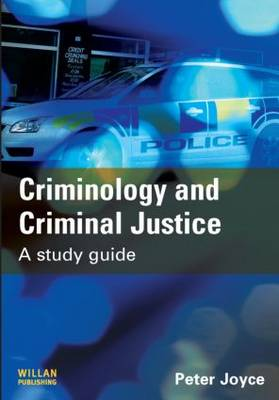 Criminology and Criminal Justice: A Study Guide (Paperback)