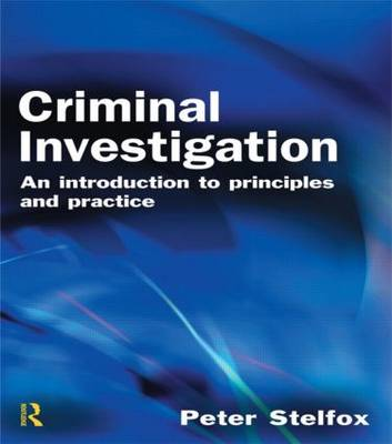 Criminal Investigation: An Introduction to Principles and Practice (Paperback)