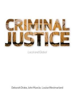 Criminal Justice: Local and Global (Hardback)