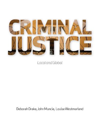 Criminal Justice: Local and Global (Paperback)