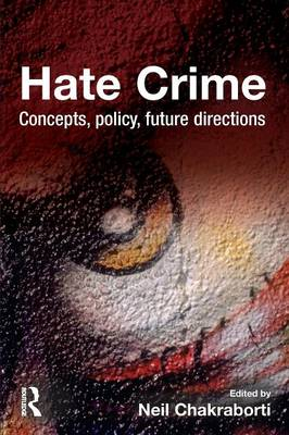 Hate Crime: Concepts, Policy, Future Directions (Paperback)