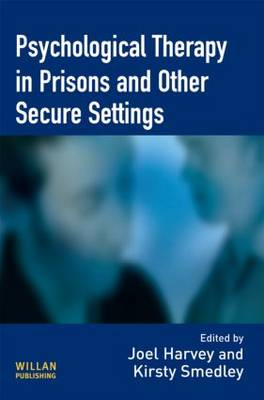 Psychological Therapy in Prisons and Other Settings (Hardback)