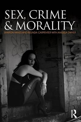 Sex, Crime and Morality (Paperback)
