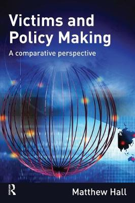 Victims and Policy-Making: A Comparative Perspective (Paperback)