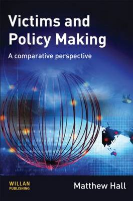 Victims and Policy-Making: A Comparative Perspective (Hardback)