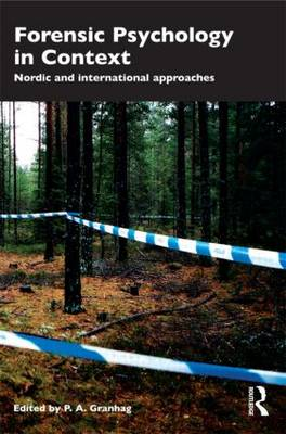 Forensic Psychology in Context: Nordic and International Approaches (Paperback)