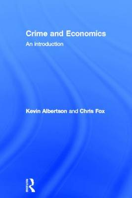 Crime and Economics: An Introduction (Hardback)