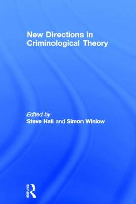 New Directions in Criminological Theory (Hardback)