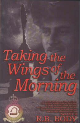 Taking the Wings of the Morning (Paperback)