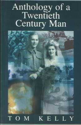 Anthology of a Twentieth Century Man (Paperback)