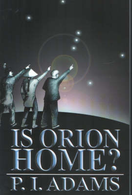 Is Orion Home? (Paperback)