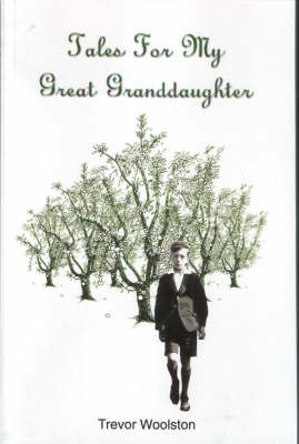 Tales for My Great-granddaughter (Paperback)